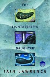 The Lightkeeper's Daughter (Readers Circle) - Iain Lawrence