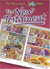 The Illustrated Bible: Complete New Testament - Keith Neely, Neely Publishing, David  Miles