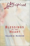 Blessings of the Heart - Valerie Hansen
