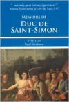 Memoirs of Duc de Saint-Simon, 1715-1723: Fatal Weakness - Lucy Norton