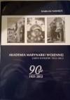 Akademia Marynarki Wojennej. Zarys dziejów 1922-2012 - Dariusz Nawrot