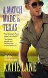 A Match Made in Texas - Katie Lane