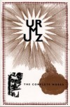 The Complete Works (The Printed Head Volume IV, #12) - Urmuz, Miron Grindea, Carola Grindea