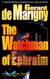 The Watchman of Ephraim (Book Club Edition) - Gerard de Marigny