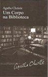 Um Corpo na Biblioteca - Isabel Alves, Agatha Christie