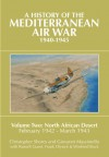 The History of the Mediterranean Air War, 1940-1945: Volume 2: North African Desert, February 1942 - March 1943 - 'Christopher Shores',  'Giovanni Massimello'