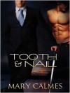 Tooth & Nail - Mary Calmes