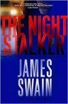 The Night Stalker - James Swain