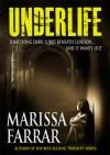 Underlife - Marissa Farrar