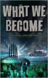 What We Become - Jesse Karp