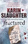 Fractured (Will Trent #2) - Karin Slaughter
