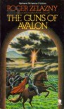 The Guns of Avalon (Amber Chronicles, #2) - Roger Zelazny
