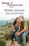 A Kiss to Seal the Deal - Nikki Logan