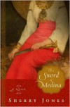 The Sword of Medina - Sherry Jones