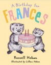 A Birthday for Frances - Russell Hoban, Lillian Hoban