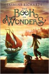 The Book of Wonders - Jasmine Richards