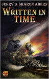 Written in Time - Jerry Ahern, Sharon Ahern