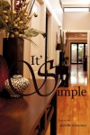 It's Simple (Experience Life from a Different Perspective Series, #1) - Michelle  Richardson