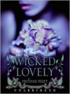 Wicked Lovely (Wicked Lovely Series #1) -