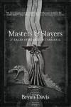 Masters & Slayers - Bryan Davis