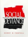 Social Deviance: Readings In Theory And Research - Henry N. Pontell