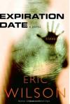 Expiration Date - Eric Wilson