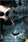 Border Lair - Bianca D'Arc