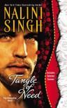 Tangle of Need (Psy-Changeling, #11) - Nalini Singh
