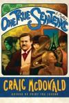 One True Sentence - Craig McDonald
