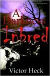 Darkness Inbred - Victor Heck