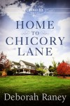 Home to Chicory Lane: A Chicory Inn Novel | Book 1 - Deborah Raney