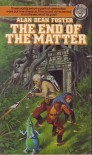 The End of the Matter - Alan Dean Foster