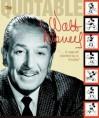 Quotable Walt Disney - Kiki Thorpe, Dave Smith