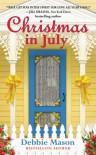 Christmas in July - Debbie Mason