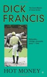 Hot Money - Dick Francis