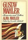 Gustav Mahler: Memories and Letters - Alma Mahler-Werfel, Donald Mitchell, Knud Martner