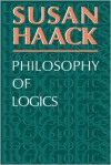 Philosophy of Logics - Susan Haack