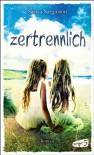 Zertrennlich - Saskia Sarginson