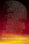 Stories of Your Life: And Others - Ted Chiang