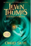 Leven Thumps and the Eyes of the Want  - Obert Skye