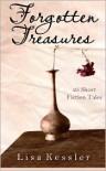 Forgotten Treasures: 25 Short Fiction Tales - Lisa Kessler
