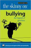The Skinny on Bullying: The Legend of Gretchen - Mike Cassidy