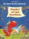 Der kleine Drache Kokosnuss - Schulfest auf dem Feuerfelsen (German Edition) - Ingo Siegner