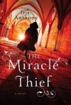 The Miracle Thief - Iris Anthony