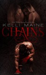 Chains: An MMA Romantic Suspense Novel - Kelli Maine