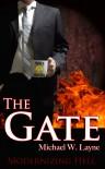 The Gate - Michael W. Layne