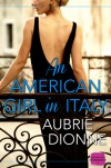 An American Girl in Italy - Aubrie Dionne