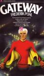 Gateway (Heechee serie, #1) - Frederik Pohl, Pon Ruiter
