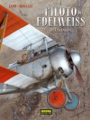 El piloto del edelweiss 1. Valentine - Yann, Romain Hugault