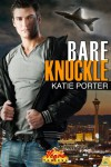 Bare Knuckle - Katie Porter